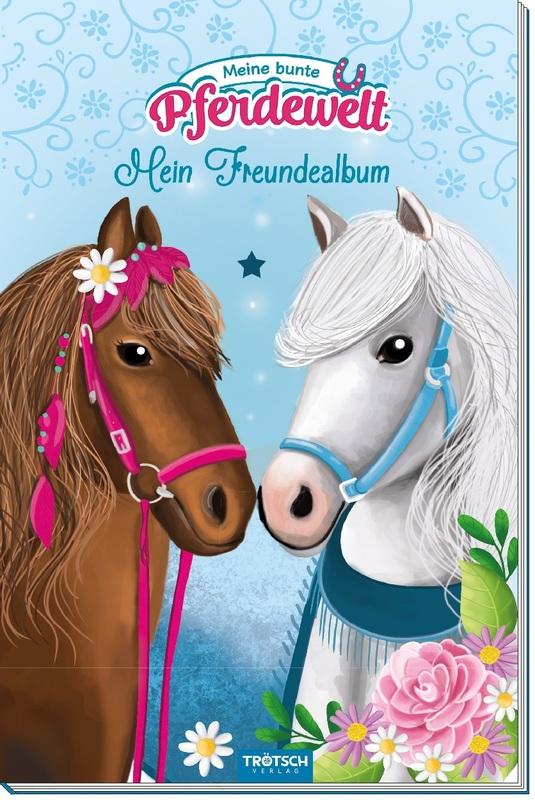 """Cover-Bild Mein Freundealbum """"Meine bunte Pferdewelt"""""""