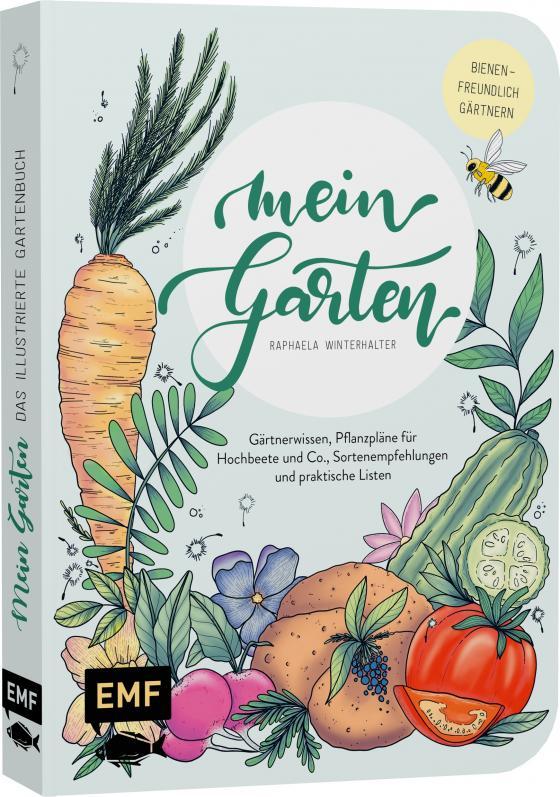 Cover-Bild Mein Garten – Das illustrierte Gartenbuch