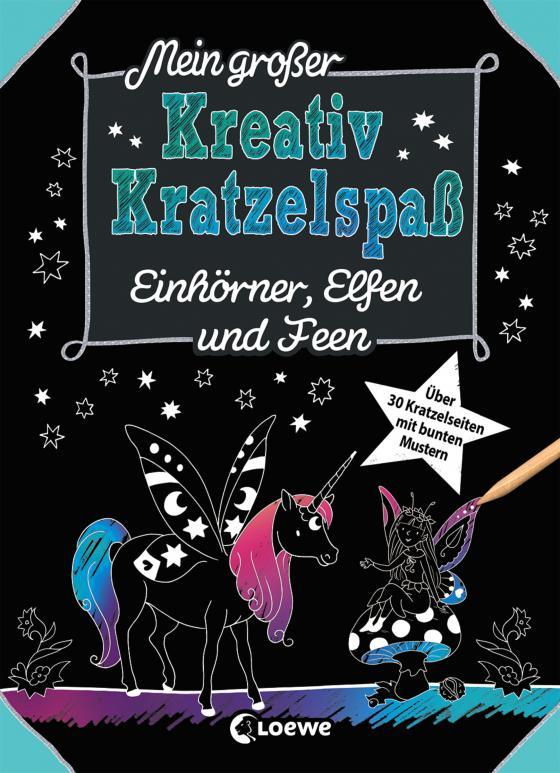 Cover-Bild Mein großer Kreativ-Kratzelspaß: Einhörner, Elfen und Feen