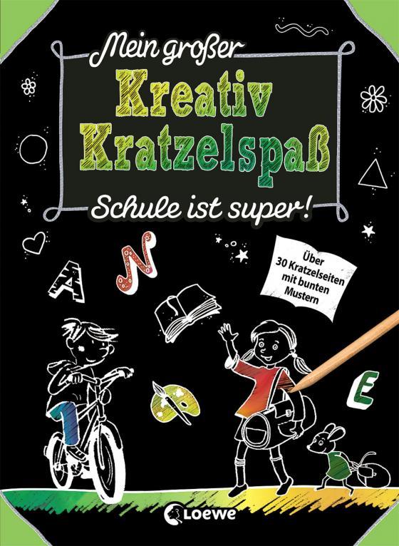 Cover-Bild Mein großer Kreativ-Kratzelspaß: Schule ist super!