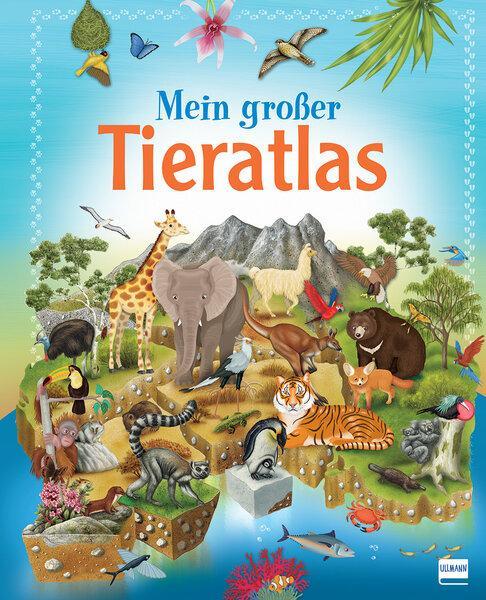 Cover-Bild Mein großer Tieratlas