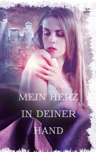 Cover-Bild Mein Herz in deiner Hand