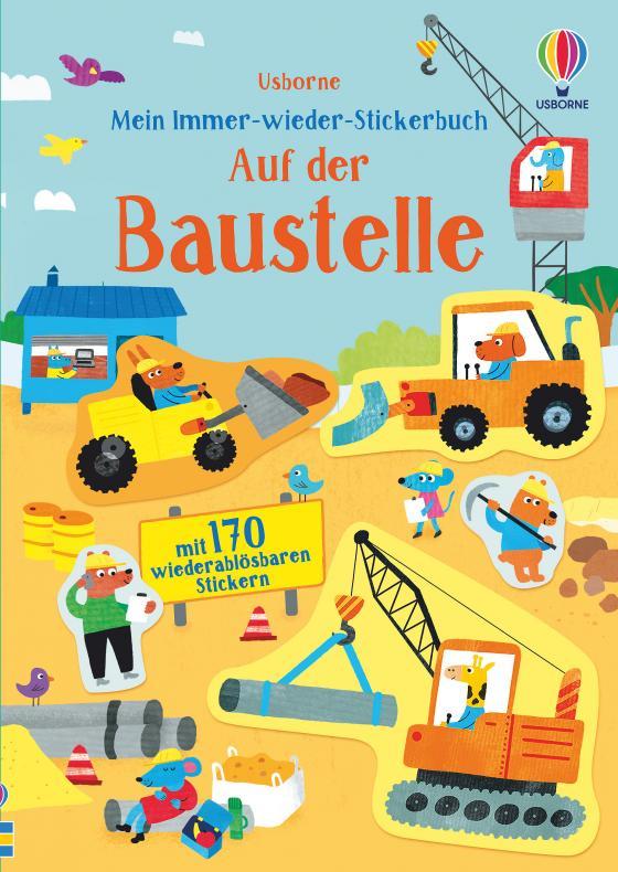 Cover-Bild Mein Immer-wieder-Stickerbuch: Auf der Baustelle
