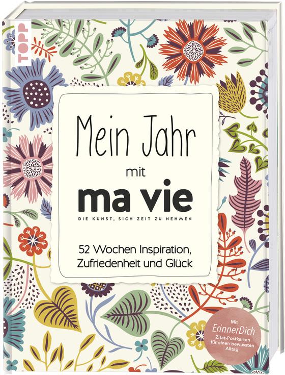 Cover-Bild Mein Jahr mit ma vie - Die Kunst, sich Zeit zu nehmen