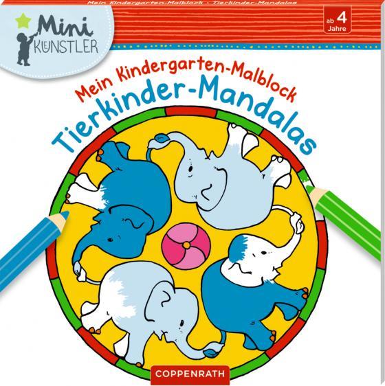 Cover-Bild Mein Kindergarten-Malblock: Tierkinder-Mandalas