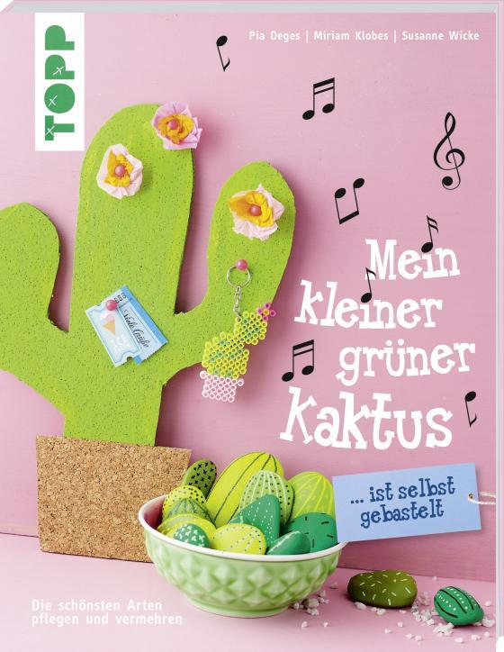 Cover-Bild Mein kleiner grüner Kaktus ist selbst gebastelt