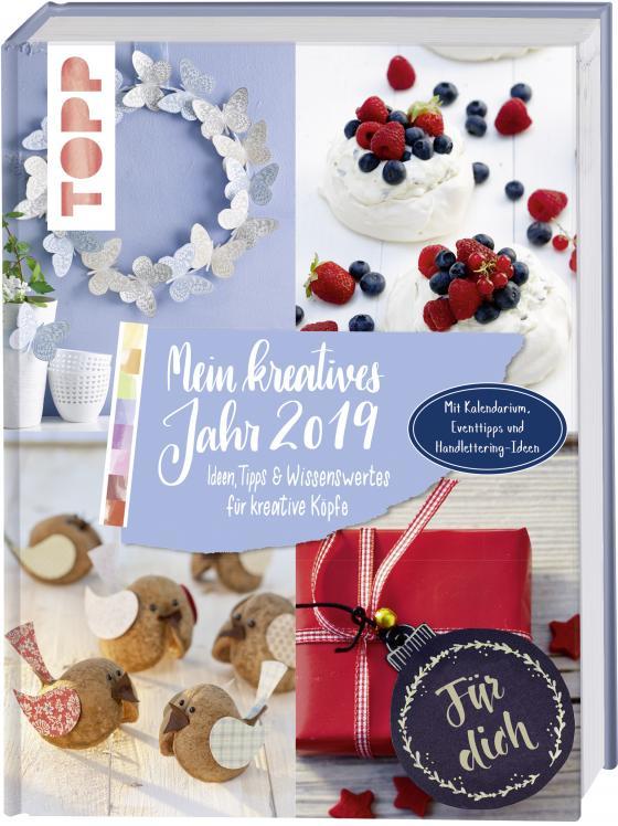 Cover-Bild Mein kreatives Jahr 2019. Ideen, Tipps und Wissenswertes für kreative Köpfe