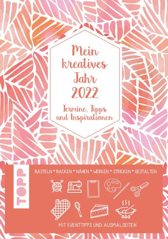 Cover-Bild Mein kreatives Jahr 2022. Der DIY-Kalender