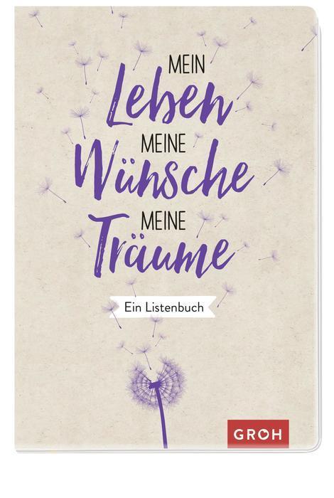 Cover-Bild Mein Leben, meine Wünsche, meine Träume