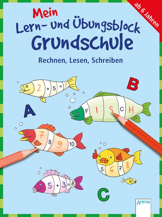 Cover-Bild Mein Lern- und Übungsblock Grundschule. Rechnen, Lesen, Schreiben