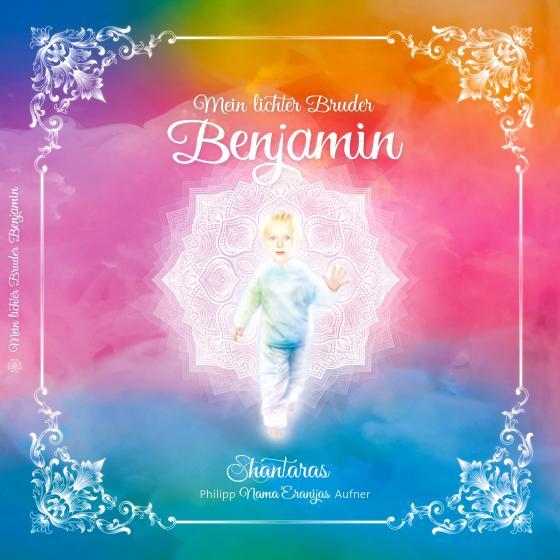 Cover-Bild Mein lichter Bruder Benjamin