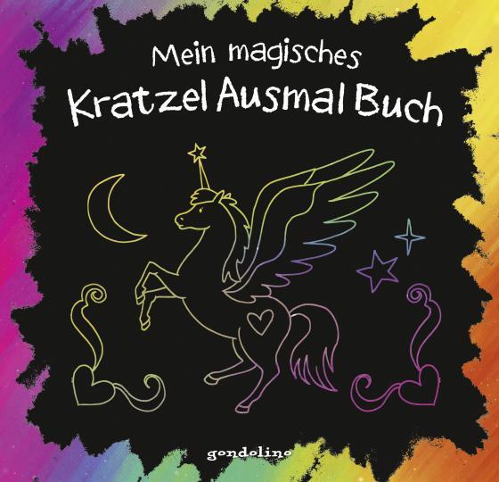 Cover-Bild Mein magisches KratzelAusmalBuch (Einhorn)