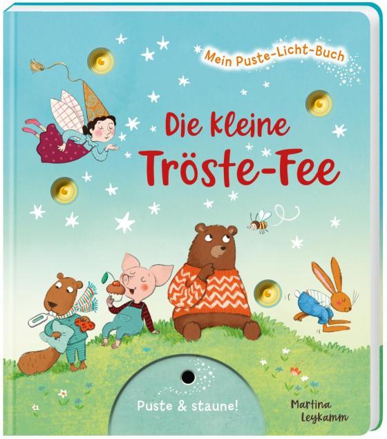 Cover-Bild Mein Puste-Licht-Buch: Die kleine Tröste-Fee