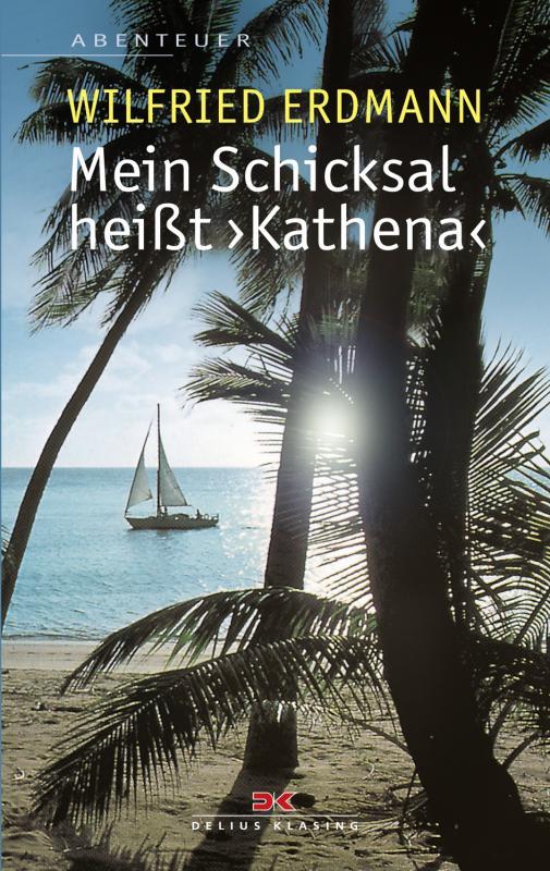 Cover-Bild Mein Schicksal heißt KATHENA