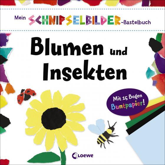 Cover-Bild Mein Schnipselbilder-Bastelbuch - Blumen und Insekten