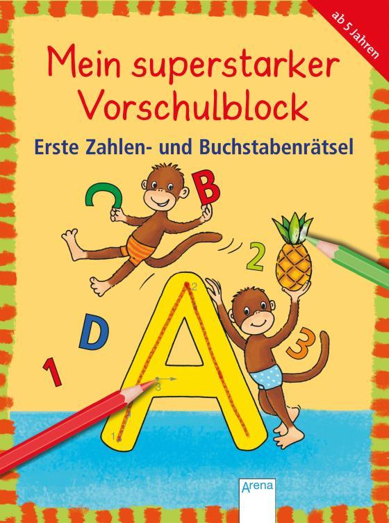 Cover-Bild Mein superstarker Vorschulblock. Erste Zahlen- und Buchstabenrätsel