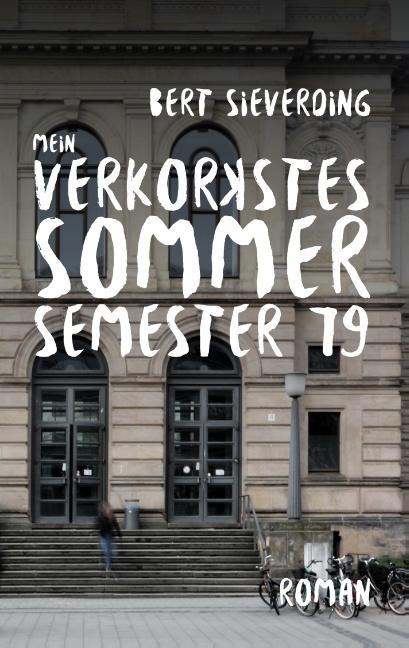 Cover-Bild Mein verkorkstes Sommersemester 79