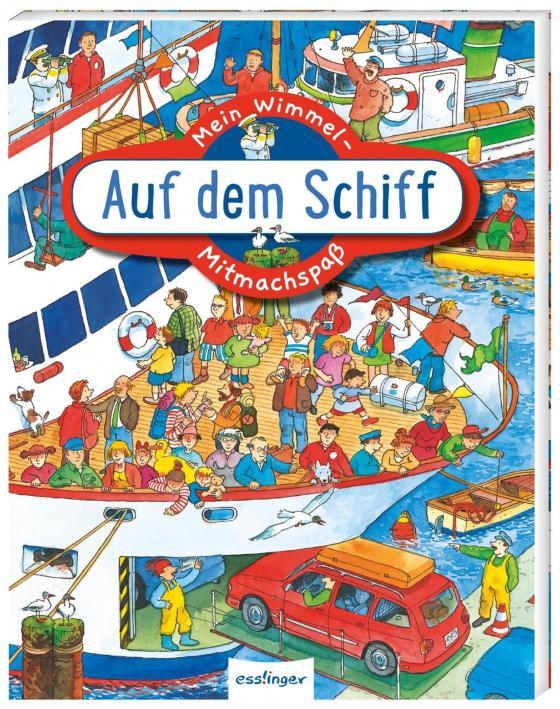 Cover-Bild Mein Wimmel-Mitmachspaß: Auf dem Schiff