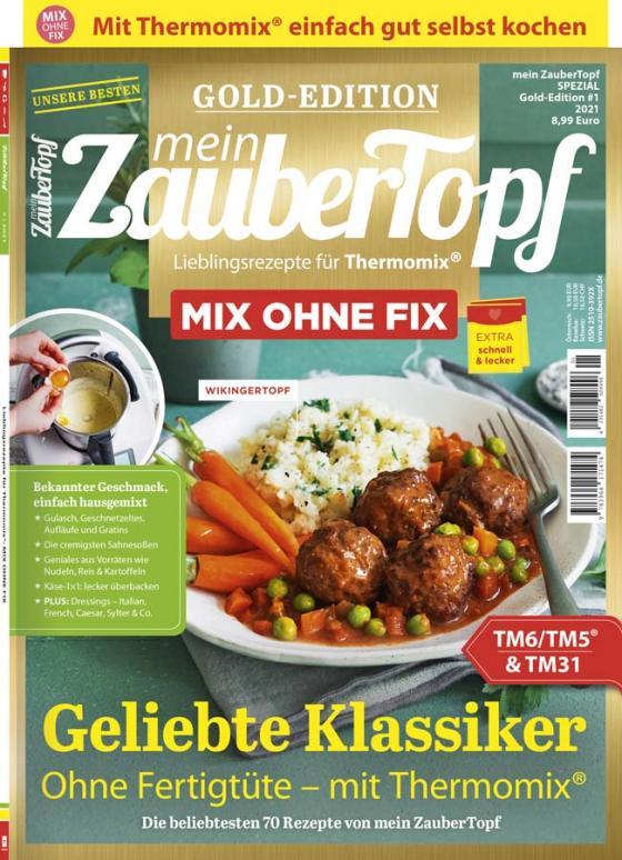 Cover-Bild Mein Zaubertopf Gold Edition 1/21 - Mix ohne Fix für den Thermomix® TM5® TM31 TM6
