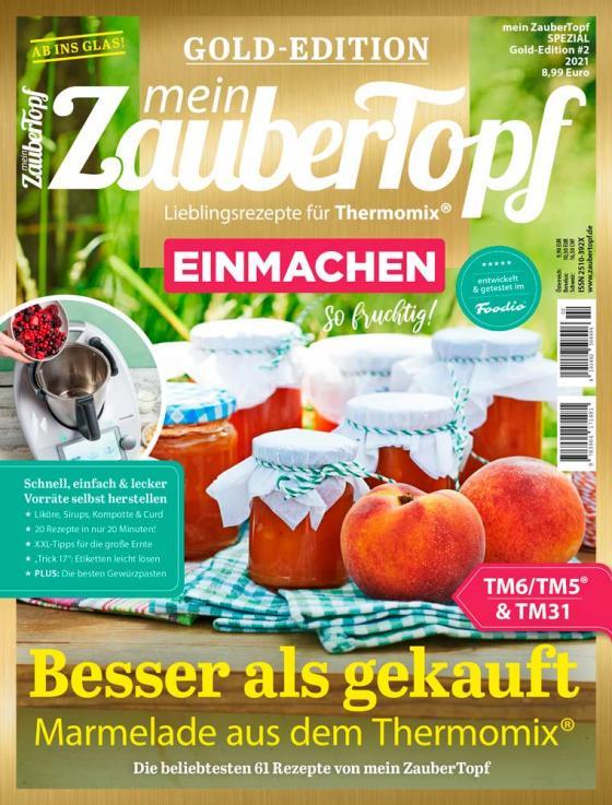 Cover-Bild Mein Zaubertopf Gold Edition 2/21 - EINMACHEN mit dem Thermomix® TM5® TM31 TM6