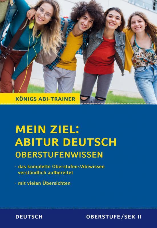 Cover-Bild Mein Ziel: Abitur Deutsch Prüfungswissen für Klausur und Abitur