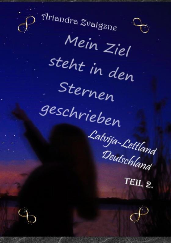 Cover-Bild Mein Ziel steht in den Sternen geschrieben