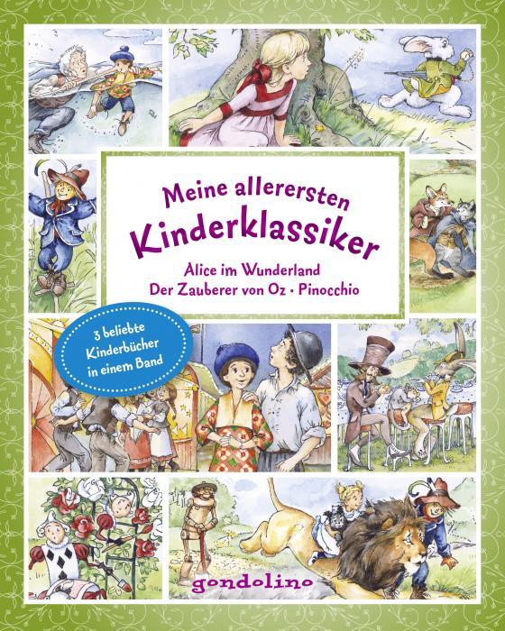 Cover-Bild Meine allerersten Kinderklassiker: Alice im Wunderland/Der Zauberer von Oz/Pinocchio