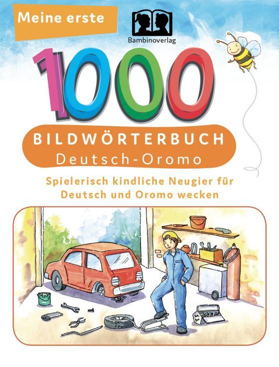 Cover-Bild Meine ersten 1000 Wörter Bildwörterbuch Deutsch-Oromo