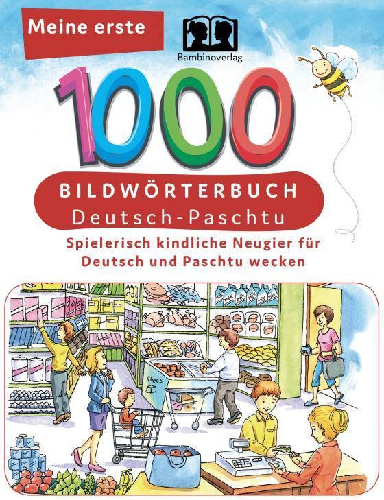 Cover-Bild Meine ersten 1000 Wörter Bildwörterbuch Deutsch-Paschtu