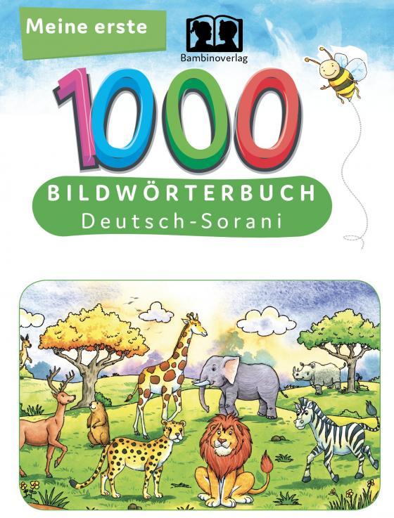 Cover-Bild Meine ersten 1000 Wörter Bildwörterbuch Deutsch-Sorani