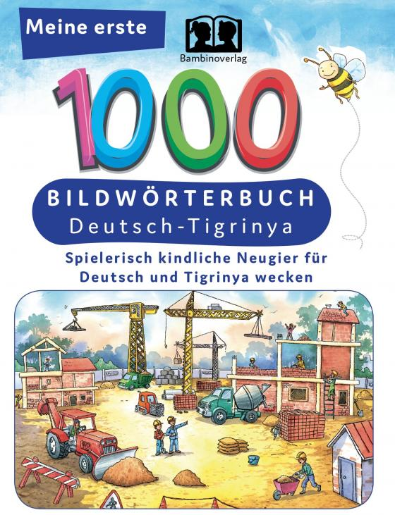 Cover-Bild Meine ersten 1000 Wörter Bildwörterbuch Deutsch-Tigrinya