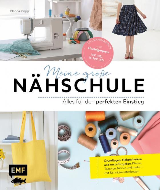 Cover-Bild Meine große Nähschule – Alles für den perfekten Einstieg