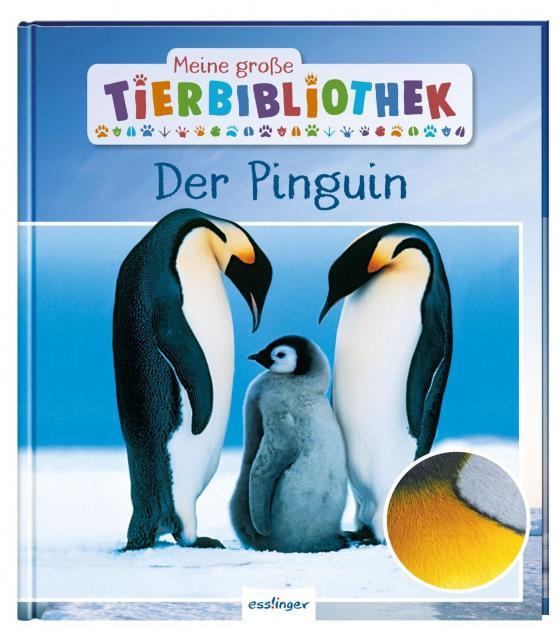 Cover-Bild Meine große Tierbibliothek: Der Pinguin