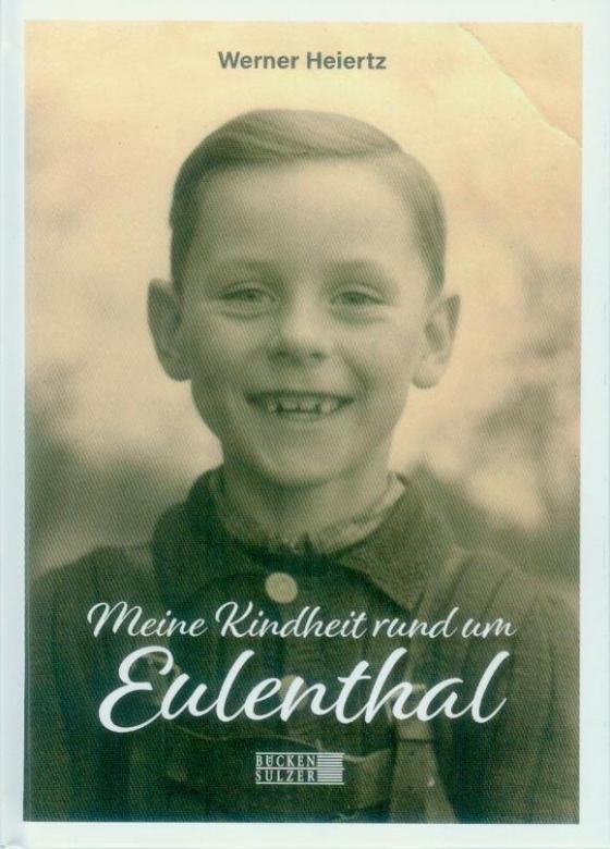 Cover-Bild Meine Kindheit rund um Euenthal