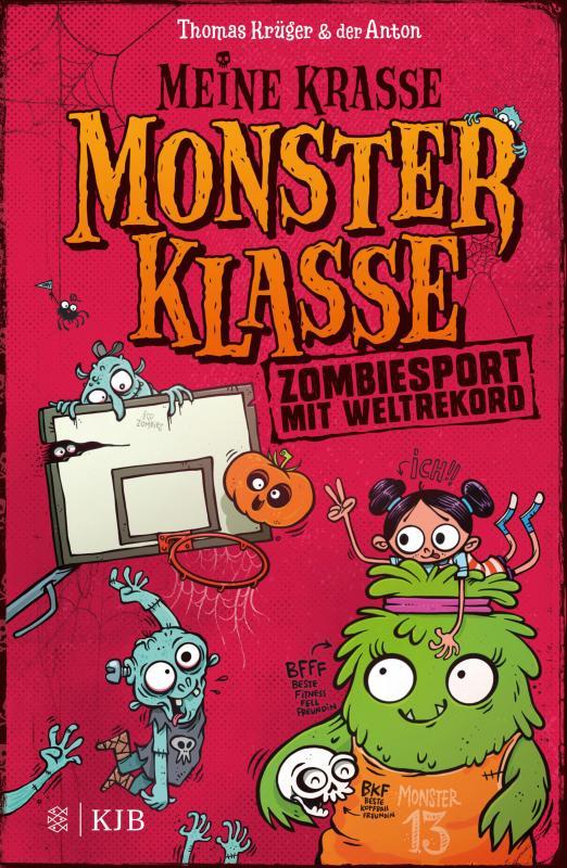 Cover-Bild Meine krasse Monsterklasse – Zombiesport mit Weltrekord