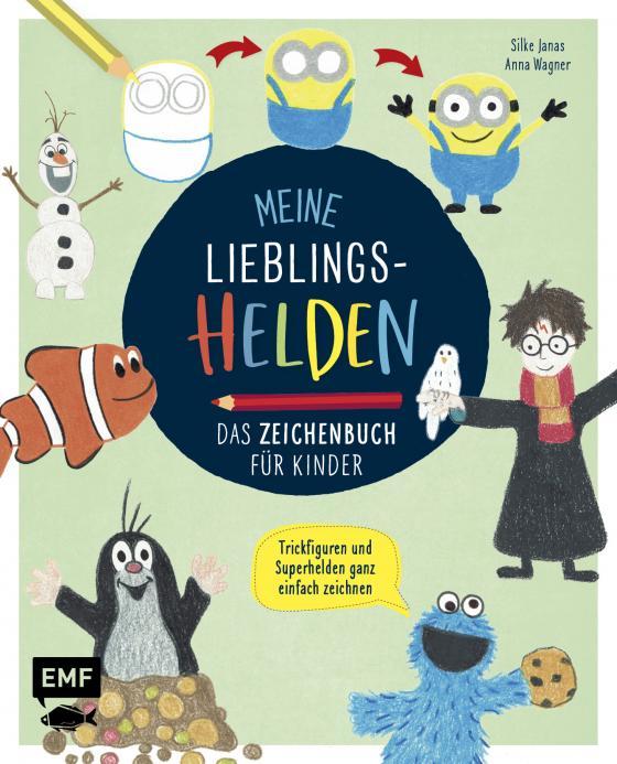 Cover-Bild Meine Lieblingshelden – Das Zeichenbuch für Kinder