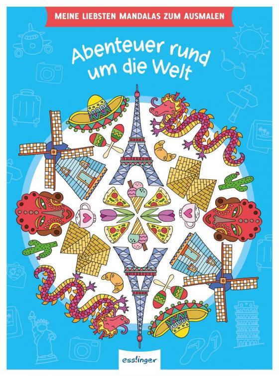 Cover-Bild Meine liebsten Mandalas zum Ausmalen: Abenteuer rund um die Welt