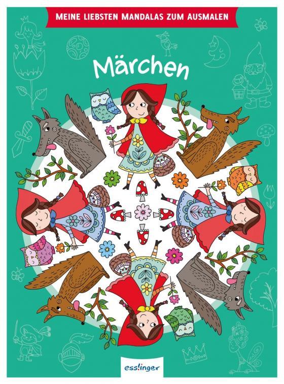 Cover-Bild Meine liebsten Mandalas zum Ausmalen: Märchen