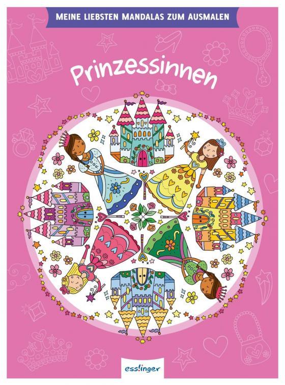 Cover-Bild Meine liebsten Mandalas zum Ausmalen: Prinzessinnen
