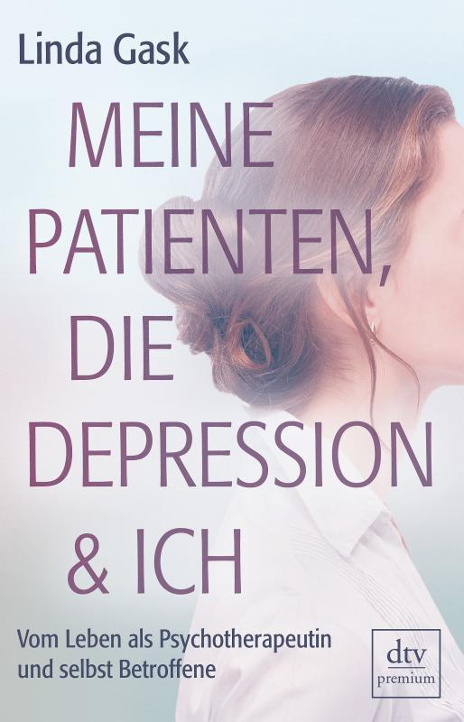 Cover-Bild Meine Patienten, die Depression & ich