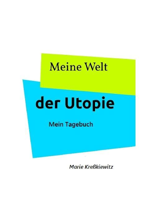 Cover-Bild Meine Welt der Utopie