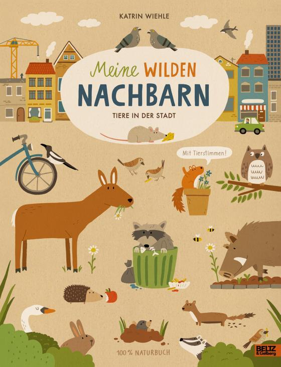 Cover-Bild Meine wilden Nachbarn - Tiere in der Stadt