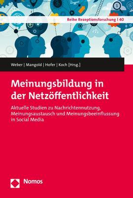 Cover-Bild Meinungsbildung in der Netzöffentlichkeit