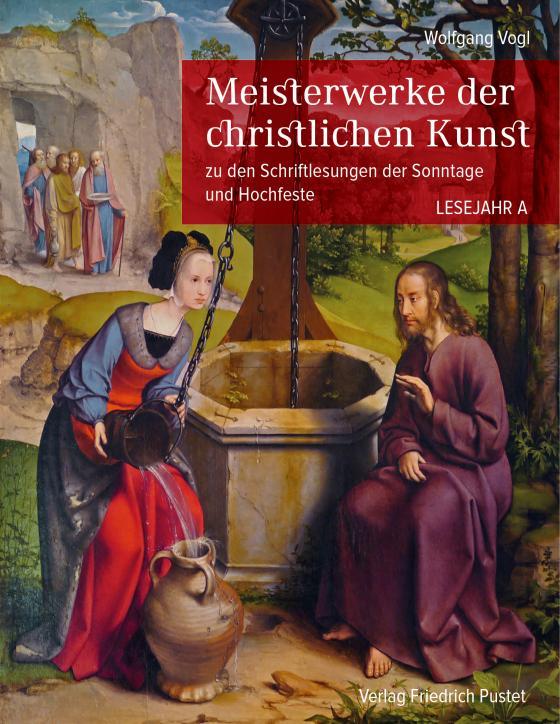 Cover-Bild Meisterwerke der christlichen Kunst. Lesejahr A