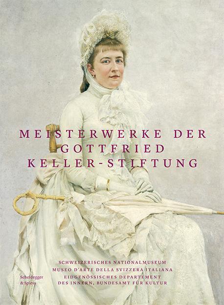 Cover-Bild Meisterwerke der Gottfried Keller-Stiftung
