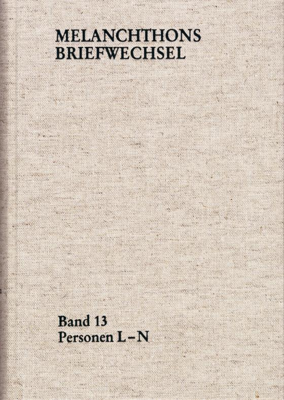 Cover-Bild Melanchthons Briefwechsel / Regesten. Band 13: Personen L-N