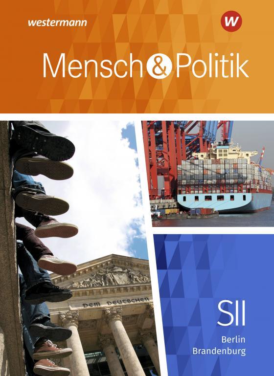 Cover-Bild Mensch und Politik SII / Mensch und Politik SII - Ausgabe 2019 für Berlin und Brandenburg