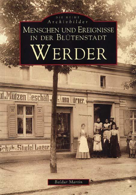 Cover-Bild Menschen und Ereignisse in der Blütenstadt Werder