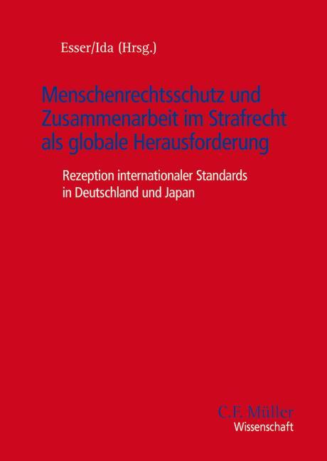Cover-Bild Menschenrechtsschutz und Zusammenarbeit im Strafrecht als globale Herausforderung