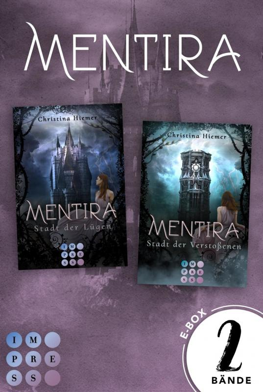 "Cover-Bild Mentira: Sammelband zur düster-magischen Fantasyreihe ""Mentira"" (Band 1-2)"
